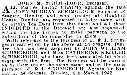 John M. Scrimgeour estate, notice to file claims, Courier and Advertiser (Dundee, Scotland), March 6, 1942; page 1.