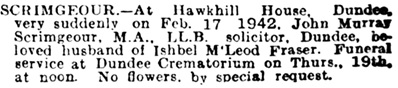 John Murray Scrimgeour, death notice, The Evening Telegraph and Post (Dundee, Scotland), February 18, 1942; page 5.