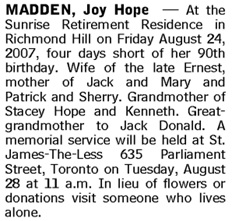 Joy Hope Madden, death notice, Toronto Globe and Mail, August 27, 2007, page S9.