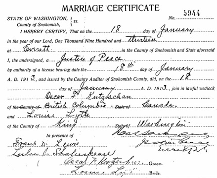 Snohomish County Auditor, Marriage Records, 1867-1999; 2004-2005 - Oscar F Kutzschan - Louise Lytle; Marriage Date: 1/18/1913; https://www.digitalarchives.wa.gov/Record/View/964ABD3BCA95AB87643F7958E595D4A7.