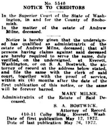 Andrew Milne estate, notice to prove claims, The Labor Journal (Everett, Washington), May 19, 1922, page 3, column 5.