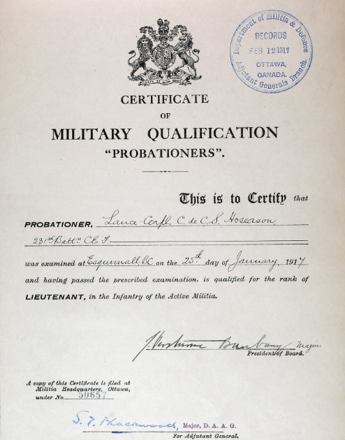 Library and Archives Canada; Ottawa, Ontario, Canada; Series: RG9 II-K-6; Volume: 111. Ancestry.com. Canada, Certificates of Military Instruction, 1867-1932 [database on-line]. Lehi, UT, USA: Ancestry.com Operations, Inc., 2016. Name: C De C S Hoseason; Military Date: 25 Jan 1917; Military Place: Esquimalt, British Columbia; Residence Year: 1917; Rank: Lieutenant.