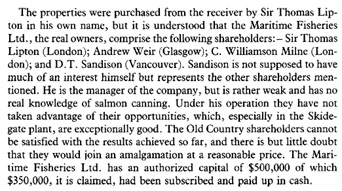 Maritime Fisheries Limited, in Development of the Pacific Salmon-Canning Industry: A Grown Man's Game, By Diane Newell, Montreal, McGill-Queen's University Press, 1989, pages 216-217; https://books.google.ca/books?id=nUhAeXUg9pwC&pg=PA217&lpg=PA217&dq=%22D.%20T.%20sandison%22#v=onepage&q=%22D.%20T.%20sandison%22&f=false.
