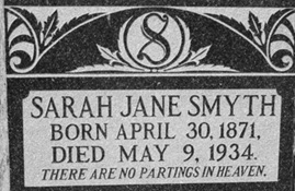 """Find A Grave Index,"" database, FamilySearch (https://familysearch.org/ark:/61903/1:1:QVGJ-MHL9 : 13 December 2015), Sarah Jane Smyth, 1934; Burial, Cowley, Claresholm Census Division, Alberta, Canada, Cowley Cemetery; citing record ID 124210942, Find a Grave, https://www.findagrave.com/cgi-bin/fg.cgi?page=gr&GRid=124210942."