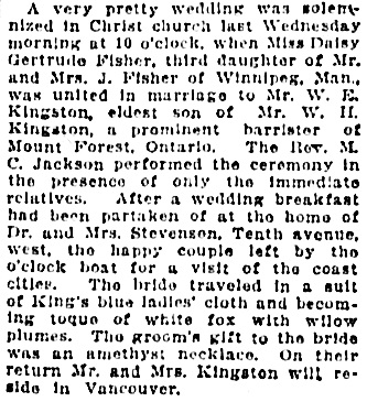 Daisy Gertrude Fisher and William E. Kingston, marriage description, Vancouver World, February 17, 1911, page 3. [similar to Gertrude Fisher and William E. Kingston, marriage description, Vancouver Province, February 17, 1911, page 5]