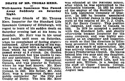 """Death of Mr. Thomas Kerr: Well-known Insurance Man Passed Away Suddenly on Saturday Night,"" Toronto Globe, November 27, 1899, page 6."