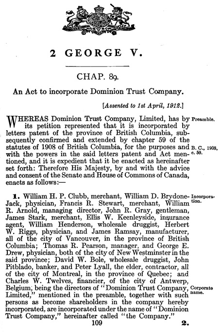 Dominion Trust Company Incorporation Act, Statutes of Canada, 1912, chapter 89, sections 1 and 2 only; https://archive.org/stream/actsofparl1912v02cana#page/109/mode/1up.