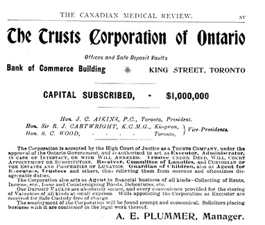 Trusts Corporation of Ontario, advertisement, Canadian Medical Review, volume 7, number 4, April 1898, page xv; https://archive.org/stream/n04canadianmedicalr07torouoft#page/15/mode/1up.