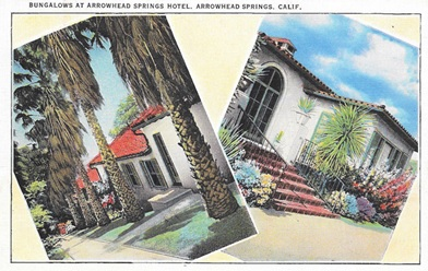 Bungalows at Arrowhead Springs Hotel, Arrowhead Springs, California; https://www.ebay.com/itm/linen-postcard-bungalows-arrowhead-springs-hotel-in-arrowhead-springs-ca97108/331967400265?hash=item4d4acc8949.