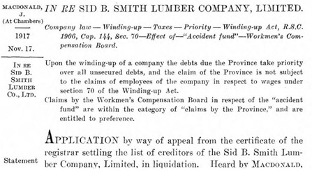 In re Sid B. Smith Lumber Company Limited (1917) 25 British Columbia Reports, page 126; https://open.library.ubc.ca/collections/bcreports/items/1.0357316#p165z-1r0f: