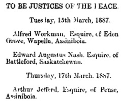 The North-West Territories Gazette, April 9, 1887, page 40; https://archive.org/stream/northwestterrito1885nort#page/n359/mode/1up.