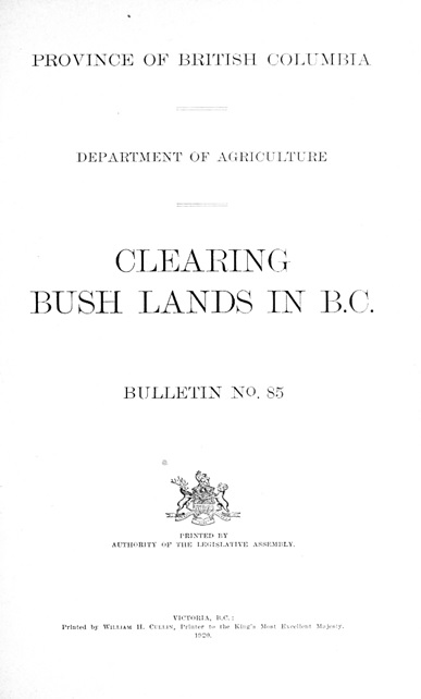 Clearing Bush Lands in B.C., by Charles Edward Hope, https://archive.org/stream/clearingbushland00hoperich#page/n8/mode/1up.