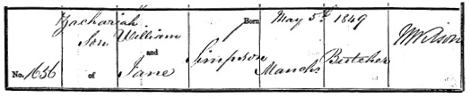 Ancestry.com. Manchester, England, Births and Baptisms, 1813-1901 (Cathedral) [database on-line]. Provo, UT, USA: Ancestry.com Operations, Inc., 2013. Original data: Anglican Parish Registers. Manchester, England: Manchester Cathedral. Name: Zachariah Simpson; Birth Date: 5 May 1849; Baptism Date: 24 May 1849; Parish: Manchester, St Mary, St Denys and St George; Father's name: William Simpson; Mother's name: Jane Simpson; Archive Roll: 767.