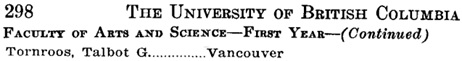University of British Columbia Calendar, 1941-1942, page 298 [extracts]; http://www.library.ubc.ca/archives/pdfs/calendars2/UBC_Calendar_1941_42.pdf.