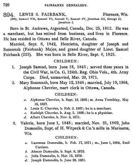 Genealogy of the Fairbanks family in America, 1633-1897, page 720; https://books.google.ca/books?id=rbJ3WLoOEo0C&pg=PA720#v=onepage&q&f=false.