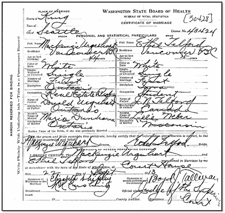 Ancestry.com. Washington, Marriage Records, 1854-2013 [database on-line]. Provo, UT, USA: Ancestry.com Operations, Inc., 2012. Name: Mackenzie Urquhart; Marriage Age: 44; Birth Date: abt 1869; Birth Place: Ontario, Canada; Marriage Date: 22 Sep 1913; Marriage Place: Seattle, King, Washington, USA; Father: Donald Urquhart; Mother: Maria Urquhart; Spouse: Ethel Telford.