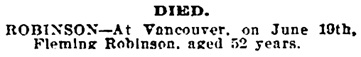 Fleming Robinson, death notice, Victoria Daily Times, June 21, 1905, page 8; Victoria Daily Times news clippings, City of Victoria Archives (https://familysearch.org/ark:/61903/1:1:Q2DS-3CPZ : 15 March 2018).