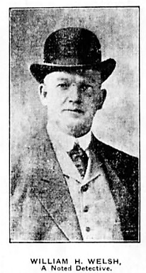 "From ""William E. [sic] Welsh, Head of the Canadian Detective Bureau, Interviewed,"" Winnipeg Tribune, January 16, 1907, page 10, column 3."