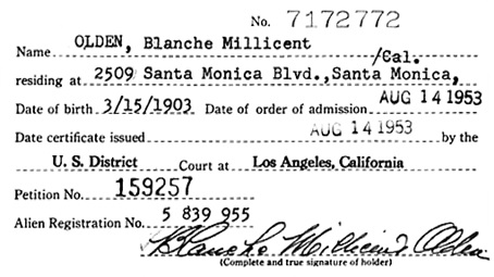 """California, Southern District Court (Central) Naturalization Index, 1915-1976,"" database with images, FamilySearch (https://familysearch.org/ark:/61903/1:1:KXQH-XTR : 11 March 2018), Blanche Millicent Olden, 1953; citing Naturalization, Los Angeles, Los Angeles, California, United States, NARA microfilm publication M1525 (United States: National Archives and Records Service, Los Angeles Branch, 2016)."