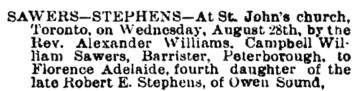 Campbell William Sawers and Florence Adelaide Stephens, marriage notice; attached to: Florence Adelaide (Flossie) Stephens (1861–1942); Birth: 22 MAR 1861, Owen Sound, Grey County, Ontario; Death: 11 NOV 1942, Vancouver, British Columbia, Canada (ancestry.ca).