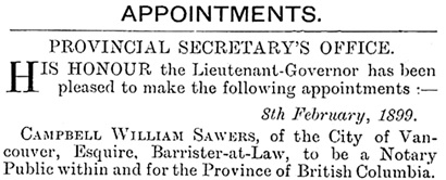 British Columbia Gazette, February 9, 1899, page 182, column 2; https://archive.org/stream/governmentgazett39nogove_v4h4#page/182/mode/1up [selected portion of announcements].