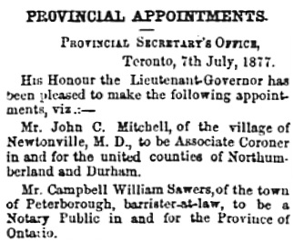 Provincial Appointments, Toronto Globe, July 9, 1877; page 2, column 5.