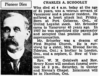 Pioneer Dies [Charles A. Schooley], Vancouver Sun, April 30, 1931, page 11, column 3; https://news.google.com/newspapers?id=W6tlAAAAIBAJ&sjid=xIgNAAAAIBAJ&pg=1266%2C3514893.