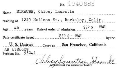 """California, Northern U.S. District Court Naturalization Index, 1852-1989"", database with images, FamilySearch (https://familysearch.org/ark:/61903/1:1:K8Z8-Y9Z : 11 March 2018), Chloey Lauretta Straube, 1941."