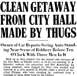 """""""City Hall Robbed of $75,000; Clean Getaway from City Hall Made by Thugs,"""" Vancouver Daily World, September 29, 1922, page 1, columns 7-8."""
