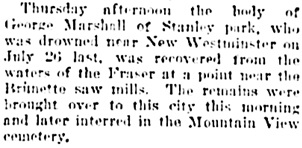 "Vancouver Daily World, August 4, 1905, page 5, column 2. [This report calls him ""George Marshall.""]"