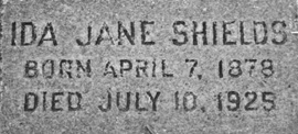"""Find A Grave Index,"" database, FamilySearch (https://familysearch.org/ark:/61903/1:1:QVGV-ZFKR : 13 December 2015), Ida Jane Shields, ; Burial, Oakland, Alameda, California, United States of America, Mountain View Cemetery; citing record ID 128427087, Find a Grave, https://www.findagrave.com/cgi-bin/fg.cgi?page=gr&GRid=128427087."