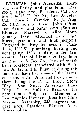 John Augustus Blumve, Who's Who on the Pacific Coast; Los Angeles, Times-Mirror Publishing and Binding House, 1913, page 48; https://archive.org/stream/whoswhoonpacific00harp#page/48/mode/1up.
