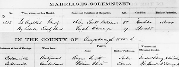 """Nova Scotia Marriages, 1711-1909,"" database, FamilySearch (https://familysearch.org/ark:/61903/1:1:XL5L-ZQP : 10 February 2018), John Scott Williams and Sarah Cameron, 23 Aug 1866; citing Glenelg, Guysborough, Nova Scotia; FHL microfilm 1,298,868. Sarah Cameron and John Scott Williams married 1866 in Guysborough County; Registration Year: 1866; Book: 1814; Page: 13; Number: 132."