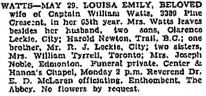 Louisa Emily Watts, death notice, Vancouver Sun, May 30, 1931, page 28, column 1; https://news.google.com/newspapers?id=Xi1lAAAAIBAJ&sjid=wYgNAAAAIBAJ&pg=2749%2C3720000.