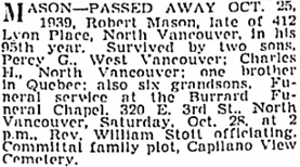 Vancouver Province, October 25, 1939, page 17; Vancouver Sun, October 26, 1939, page 13; https://news.google.com/newspapers?id=eTJlAAAAIBAJ&sjid=NYkNAAAAIBAJ&pg=2003%2C3330094; [link leads to column 1; death notice is in column 2].