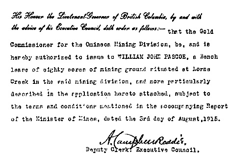 British Columbia Order in Council 811/1915, August 3, 1915; bench lease of 80 acres at Lorne Creek in Omineca Mining Division; http://www.bclaws.ca/civix/document/id/oic/arc_oic/0811_1915.