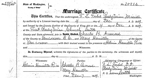 Ancestry.com. Washington, County Marriages, 1855-2008 [database on-line]. Provo, UT, USA: Ancestry.com Operations, Inc., 2014. Name: Charles B Aumond; Gender: Male; Marriage Date: 4 Dec 1909; Marriage Place: King, Washington, United States; Spouse: Mary Hamilton.