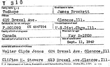 """""""Illinois, Northern District Naturalization Index, 1840-1950,"""" database with images, FamilySearch (https://familysearch.org/ark:/61903/1:1:XKP3-N8L : 11 March 2018), James Brockett Tudhope, 1940; citing Chicago, Illinois, NARA microfilm publication M1285 (Washington D.C.: National Archives and Records Administration, n.d.), roll 167; FHL microfilm 1,432,167."""