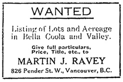 Martin J. Ravey, advertisement, Bella Coola Courier, September 27, 1913, page 3; https://open.library.ubc.ca/collections/bcnewspapers/xbellacoo/items/1.0170178#p2z1r0f:
