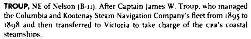 British Columbia Place Names: Third Edition, By G.P. (Philip) V. Akrigg, Helen Akrigg, page 273. https://books.google.ca/books?id=AVQ5RZeAFCkC&pg=PA273#v=onepage&q&f=false.