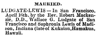 The Hawaiian Gazette (Honolulu, Hawaii), May 26, 1891, page 10, column 3.
