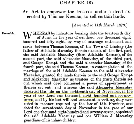 An Act to empower the trustees under a deed executed by Thomas Keenan, to sell certain lands, Statutes of Ontario, 1879, chapter 95; pages 314-317 (preamble only); https://books.google.ca/books?id=flg0AQAAMAAJ&pg=PA314#v=onepage&q&f=false.