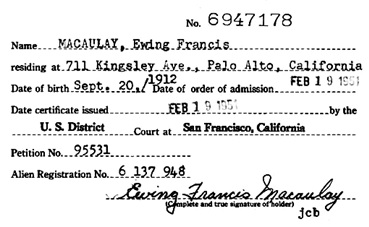 """California, Northern U.S. District Court Naturalization Index, 1852-1989"", database with images, FamilySearch (https://familysearch.org/ark:/61903/1:1:K8Z3-LMQ : 11 March 2018), Ewing Francis Macaulay, 1951."
