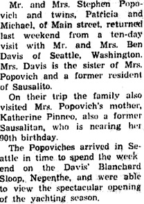 """Popoviches Return from Seattle Trip,"" Sausalito News, May 18, 1957, page 3, column 6; https://cdnc.ucr.edu/cgi-bin/cdnc?a=d&d=SN19570518.2.53."