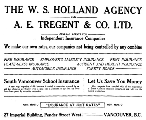W.S. Holland Agency and A.E. Tregent & Co. Ltd., advertisement, The Greater Vancouver Chinook, December 20, 1913, page vii; https://open.library.ubc.ca/collections/bcnewspapers/gvchinook/items/1.0315440#p8z-3r0f: