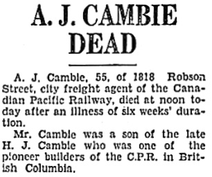 Vancouver Sun, November 27, 1933, page 2, column 4. [Note: he was Henry Cambie's nephew, not his son.]