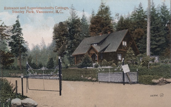 Entrance and superintendent's cottage, Stanley Park, Vancouver, B.C., about 1913; Vancouver City Archives; AM1052 P-514; https://searcharchives.vancouver.ca/entrance-and-superintendent-cottage-stanley-park-vancouver-b-c.