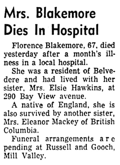 Florence Blakemore - obituary - Daily Independent Journal - San Rafael - California - March 14 1960 - page 4 - column 7