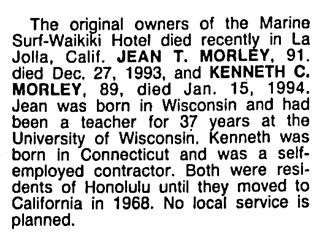 Kenneth C Morley and Jean T Morley - death notice - Honolulu Advertiser - February 5 1994 - page 5 - column 1