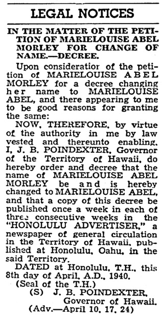 MarieLouise Abel Morley - change of name to MarieLouise Abel - Honolulu Advertiser - April 24 1940 - page 10 - column 3